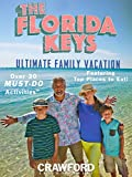 The Florida Keys: Ultimate Family Vacation