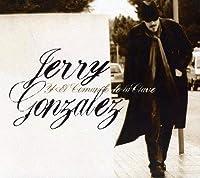 Jerry Gonzalez Y El Comando De La Clave by Jerry Gonzalez (2011-08-30)