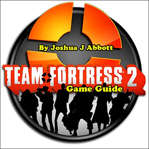 Team Fortress 2 Game Guide audiobook cover art