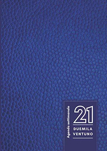 Agenda settimanale 2021: Planner settimanale 2021 | 12 mesi | Carta di qualità crema | 140 pagine | Formato A4 - 21x29,7 cm | Gennaio 2021 - Dicembre ... per organizzare e pianificare i tuoi impegni