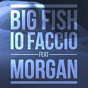 Io faccio (Morgan) [feat. Morgan]