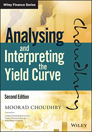 Analysing and Interpreting the Yield Curve (Wiley Finance)
