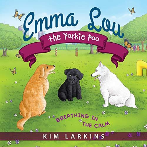 Emma Lou the Yorkie Poo audiobook cover art