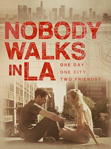 Nobody Walks in LA