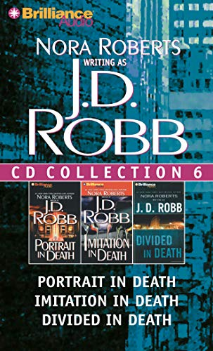 J. D. Robb CD Collection 6: Portrait in Death, Imitation in Death, Divided in Death