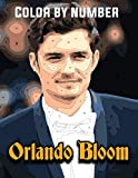 Orlando Bloom Color By Number: Famous English Actor Legolas from Lord of the Rings and Will Turner from Pirates of the Caribbean Inspired Color Number Book for Fans Adults Relaxation Gift