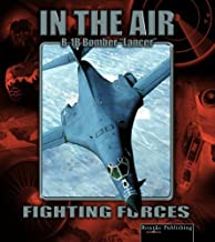 B 1b Lancer (Fighting Forces in the Air) by Lynn M. Stone (2004-06-06)