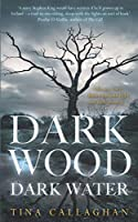 Dark Wood Dark Water