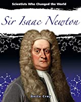 Sir Isaac Newton (Scientists Who Changed the World)