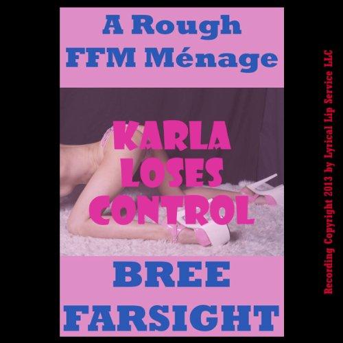 Karla Loses Control audiobook cover art