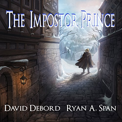 The Impostor Prince                   By:                                                                                                                                 David Debord,                                                                                        Ryan A. Span                               Narrated by:                                                                                                                                 Steve Barnes                      Length: 14 hrs     2 ratings     Overall 4.0