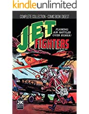 Jet Fighters The Complete Collection: Golden Age Military Comic Book Digest Edition (English Edition)
