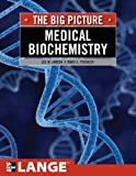 Medical Biochemistry: The Big Picture (LANGE The Big Picture) (English Edition)