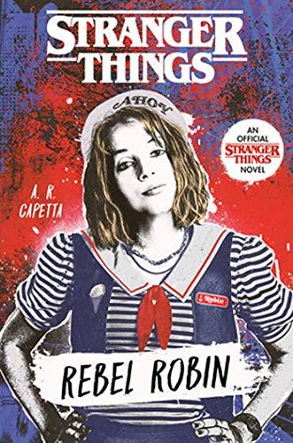 Stranger Things - Rebel Robin - nouveau roman officel pour ados