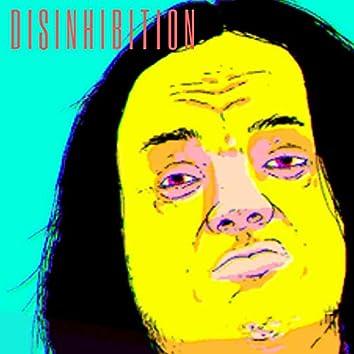Disinhibition
