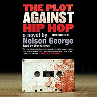 The Plot Against Hip Hop audiobook cover art