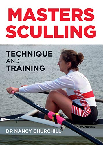 Masters Sculling: Technique and Training (English Edition)