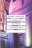L'antropologia del mondo contemporaneo...