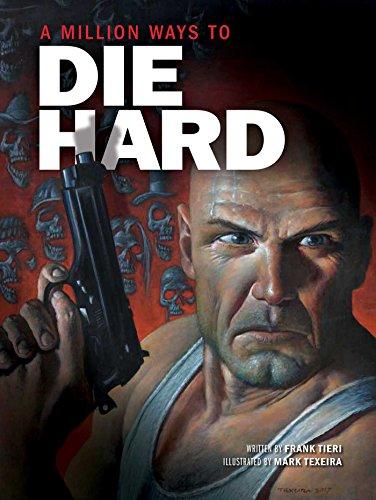 Million Ways to Die Hard (A Million Ways to Die Hard)