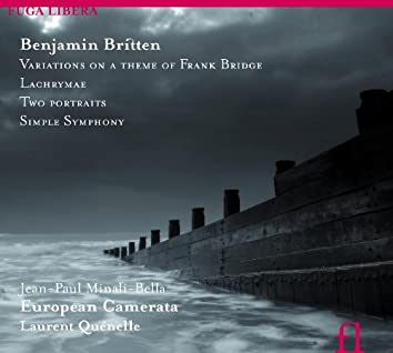 Britten: Variations on a Theme of Frank Bridge, Lachrymae, Two Portraits & Simple Symphony