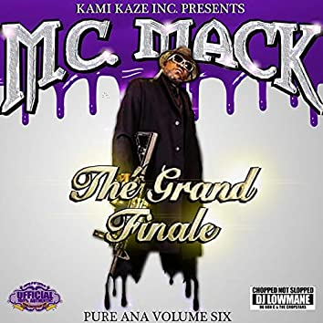 Pure Ana, Vol. 6: The Grand Finale (Chopped Not Slopped)