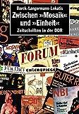 Zwischen 'Mosaik' und 'Einheit': Zeitschriften in der DDR