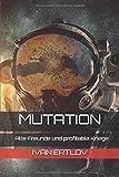 Mutation: Alte Freunde und profitable Kriege (Avatar Reihe, Band 1) - Ivan Ertlov