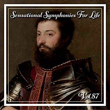 Sensational Symphonies For Life, Vol. 87 - The Symphonies Nos 6