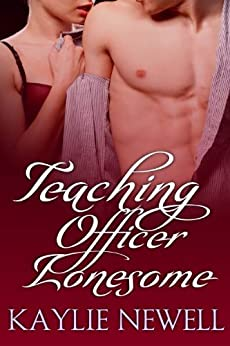 Teaching Officer Lonesome by [Kaylie Newell]