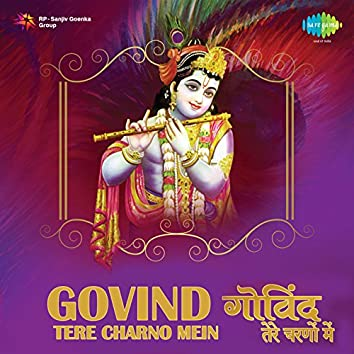 Govind Tere Charno Mein