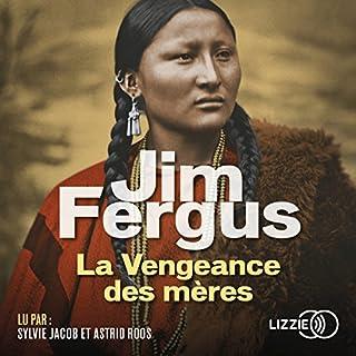 La Vengeance des mères                   De :                                                                                                                                 Jim Fergus                               Lu par :                                                                                                                                 Astrid Roos                      Durée : 12 h et 14 min     7 notations     Global 4,3