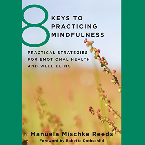 8 Keys to Practicing Mindfulness audiobook cover art