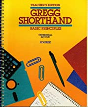 Gregg Shorthand Basic Principles, Teacher's Edition, Centennial Edition,