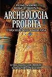 Archeologia proibita...