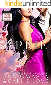 Man of the Month Club: APRIL: An Opposites Attract and Innocent Heroine Hot Shot of Romance Quickie