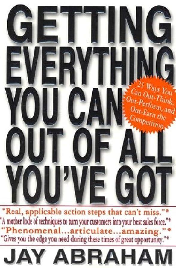 オーバードロー通知恵みGetting Everything You Can Out of All You've Got: 21 Ways You Can Out-Think, Out-Perform, and Out-Earn the Competition (English Edition)