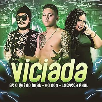 Viciada (feat. Laryssa Real) (Brega Funk)