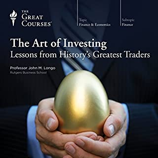 The Art of Investing: Lessons from History's Greatest Traders                   Auteur(s):                                                                                                                                 John M. Longo,                                                                                        The Great Courses                               Narrateur(s):                                                                                                                                 John M. Longo                      Durée: 12 h     33 évaluations     Au global 4,7