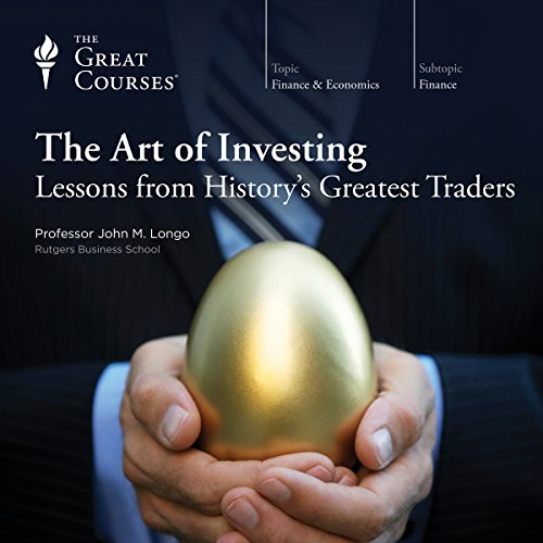 The Art of Investing: Lessons from History's Greatest Traders cover art
