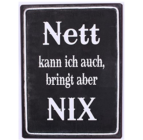 AS4HOME Blechschild Shabby Nett kann ich auch, bringt Aber nix! - dekoratives Wandschild