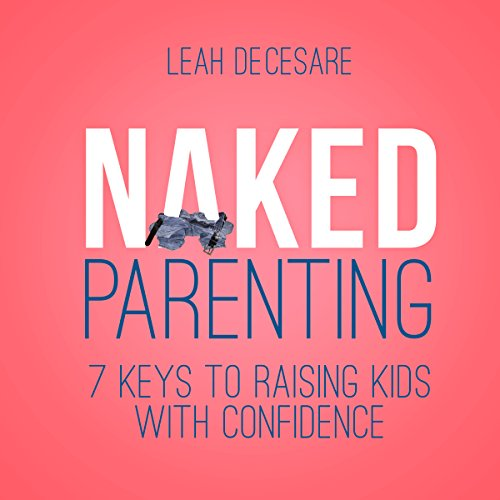 Naked Parenting audiobook cover art