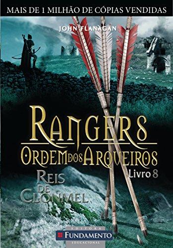 Rangers Ordem Dos Arqueiros 08 - Reis De Clonmel