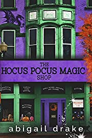 The Hocus Pocus Magic Shop (The South Side Stories Book 2)