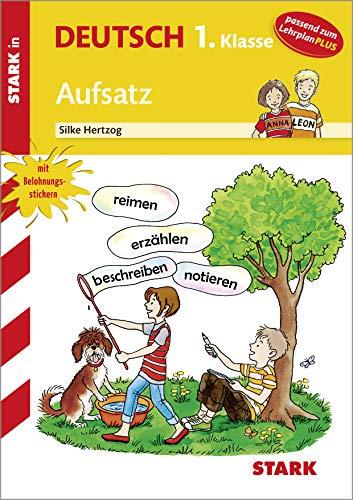 STARK Training Grundschule - Aufsatz 1. Klasse
