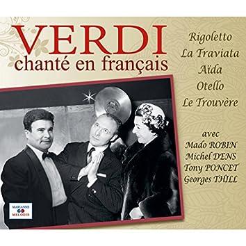Verdi chanté en français (Rigoletto, La Traviata, Aïda, Otello, Le Trouvère)