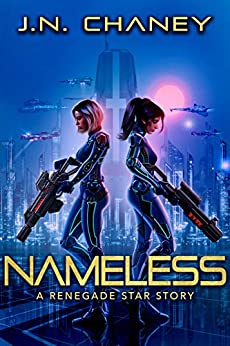 Nameless: An Intergalactic Scifi Thriller by [J.N. Chaney]