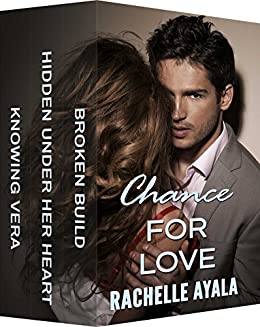 Chance for Love: Dangerous Desires by [Rachelle Ayala]