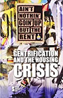 Gentrification and the Housing Crisis (Opposing Viewpoints)
