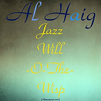 Jazz Will-O-The-Wisp (Remastered 2016)