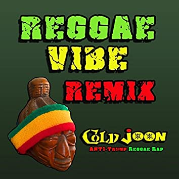 Reggae Vibe (Remix)